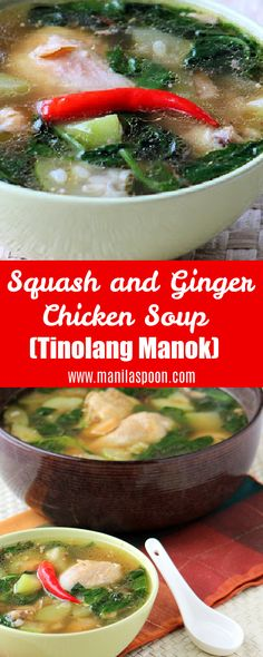 Easy and delicious Filipino-style chicken soup flavored with fresh ginger and squash – Tinolang Manok. Homemade Vegetable Soups, Vegetable Soup Recipes, Chicken Soup Recipes, Homemade Soup, Best Soup Recipes, Healthy Soup Recipes, Ginger Chicken Soup, Slow Cooker Pressure Cooker, Vegetarian Soup