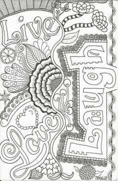 ~~pinned from site directly~~ . . . COLOR PAGE ON ETSY =NOT FREE= Live Love Laugh Doodle by PLHill by plhill0506 on Etsy