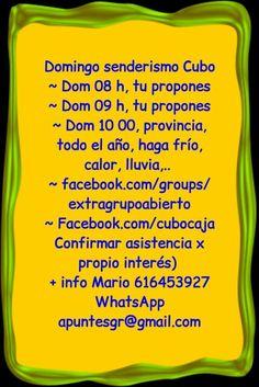 Domingo senderismo salidas Cubo CajaGranada, av Ciencia 2 ~ Dom 08 h Cubo Senderismo?  ~ Dom 09 h Cubo Senderismo?  ~ Dom 10 00 Cubo, Sende provincia, autorganizanizado  ~ facebook.com/groups/extragrupoabierto ~ Facebook.com/cubocaja Confirmar asistencia x propio interés)  + info Mario 616453927 WhatsApp apuntesgr@gmail.com