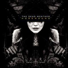Caratula Frontal de The Dead Weather - Horehound