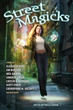 Table of Contents: STREET MAGICKS edited by Paula Guran