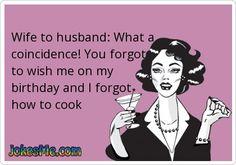 husband forgot my birthday