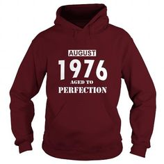 08 August 1976 August 08 Born Birthday Aged to Perfection T Shirt Hoodie Shirt VNeck Shirt Sweat Shirt Youth Tee for womens and Men