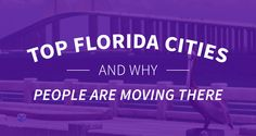 Top Florida Cities for Growth & Why People Are Moving There