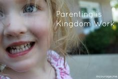 Parenting is kingdom work