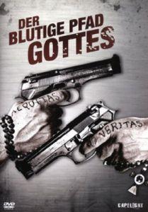 Der Blutige Pfad Gottes http://alexokami.wordpress.com/2013/03/29/filmreview-23-der-blutige-pfad-gottes/