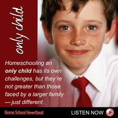 Will my child still benefit from homeschooling if he or she has no siblings? This week on Home School Heartbeat, Mike Smith answers this question with an emphatic yes!