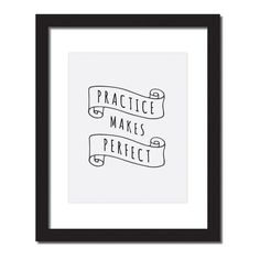 'Practice Makes Perfect' Inspirational Quote Print . Hang this beautiful 'Practice Makes Perfect' inspirational quote print on your wall. Original artwork, digitally printed on high - quality matte paper. Email Subject Lines, Motivational Quotes, Inspirational Quotes, Write To Me, Daily Inspiration Quotes, Meaning Of Life, Meaningful Words, Quote Prints, Home Decor Items