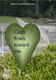 191 Cash flows toward me | A Sunlit Walk
