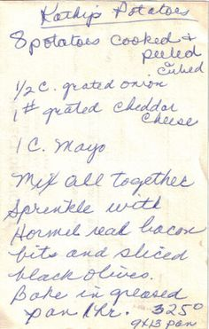 Handwritten Recipe Slip For Kathy's Potatoes Retro Recipes, Old Recipes, Vintage Recipes, Side Dish Recipes, Great Recipes, Cooking Recipes, Favorite Recipes, Family Recipes, Budget Recipes