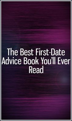 The Best First-Date Advice Book You'll Ever Read – Stephen Hawking A Guy Like You, You Really, Love You, Let It Be, Dating Blog, Dating Tips, Text Back, Waiting For Him, Open Letter