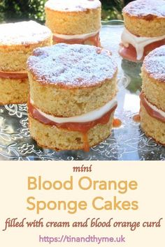 Miniature Blood Orange Sponge Cakes filled with cream and blood orange curd. Perfect for an elegant afternoon tea party. Individual Desserts, Small Desserts, Holiday Desserts, Easy Desserts, Delicious Desserts, Cupcake Recipes, Baking Recipes, Dessert Recipes, Tea Recipes