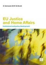 EU Justice and Home Affairs: Institutional and policy development