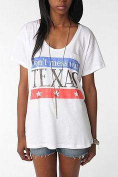 don't mess with texas <3 @Hannah Mestel Mestel Mestel Jones