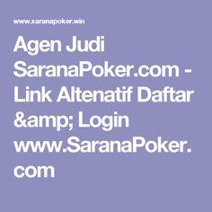 Agen Judi SaranaPoker.com - Link Altenatif Daftar & Login www.SaranaPoker.com
