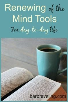 Practical tips and tools you can use to renew your mind and look at life from a biblical perspective.