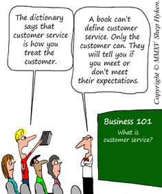 your definition of excellent customer service