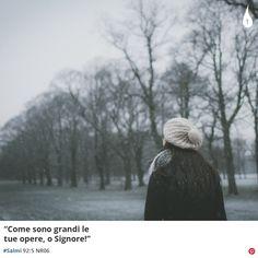 """""""Come sono grandi le tue opere, o Signore!""""  #Salmi 92:5 NR06 #Salmo #Signore #Lord #Dio #God #Neve #Snow #HolyBible #Bible #Biblia #BibleVerse #BibleVerses #Cristianesimo #Italy"""
