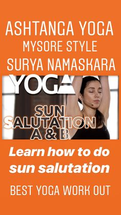 Sun Salutation A and B or Surya Namaskara A and B: This Ashtanga Primary Series is the core to any ashtanga practice. This 5 minute yoga vinyasa flow takes one through Sun Salutation A and B which is essential technique in the Ashtanga style of Yoga. Recommended for beginners, intermediate and advanced yogis. Our goal is to educate and liberate the mind, body and spirit! ♥ DO YOGA AND MAKE A CHANGE ♥