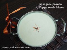 Gasagase payasa or poppy seeds kheer recipe explained with step by step pictures. Gasagase payasa or poppy seeds kheer is prepared using poppy seeds, rice, coconut, milk and jaggery. Gasagase payasa or poppy seeds kheer or khuskhus kheer is very tasty and is having good nutritional values.