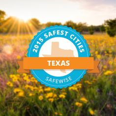 SEE THE UPDATED LIST FOR 2016 HERE: http://www.safewise.com/blog/safest-cities-texas-2016/ The 50 Safest Cities in Texas 2015. A great resource for families living in, or looking to relocate to Texas! 50. Port Neches 49. Pearland 48. Sugar Land 47. Robinson 46. Forney 45. Midlothian Click to see the full list.
