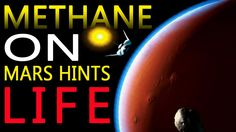 Mars Methane hints life on Mars