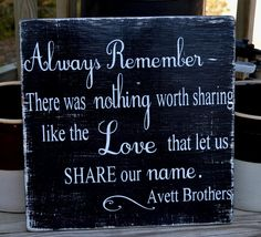 Beautiful Rustic Home Decor Wood Sign, Master Bedroom Decoration Wall Art Accessories Wedding Signage, Couples Gift, Anniversary Ideas, Engagement Always Remember, Love Quote Lyrics Sign, Avett Brothers, Hand Painted Handmade Wooden Plaque Cottage Farmhouse Style