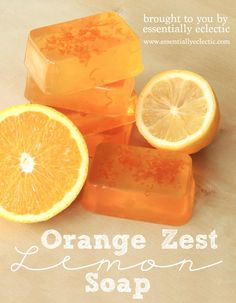 Melt and Pour Orange Zest Lemon Soap Recipe