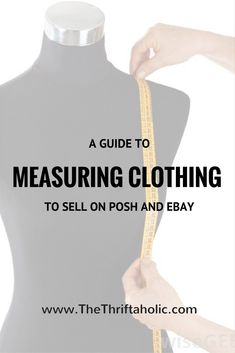 How to measure clothing properly based on article type Ebay Selling Tips, Selling Online, Ebay Tips, Sell Your Business, Business Ideas, Business Help, Resale Clothing, Ebay Clothing, Things To Know