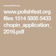 www.polishfest.org files 1514 5935 5433 chopin_application_2016.pdf Music Competition, Filing, Pdf, Math Equations