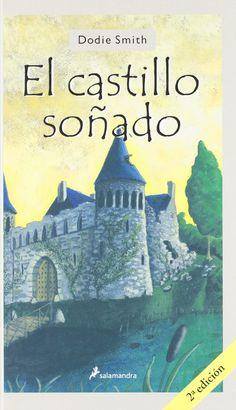 'El castillo soñado', de Dodie Smith: