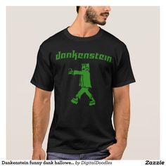 adee401b65cd Dankenstein funny dank halloween t-shirt Cool T Shirts