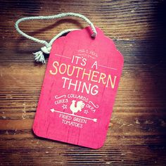 It's a Southern thing!