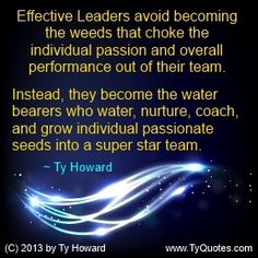 Ty Howard Quote on Leadership, Quote on Effective Leadership, Quotes on Leadership