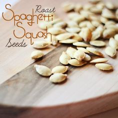 Roasted Spaghetti Squash Seeds [Sweet T Makes Three] // I always throw out squash seeds--never thought to roast them!
