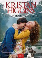 NOVEDADES NOVIEMBRE ·Te esperaré solo a ti. Kristan Higgins.