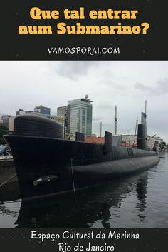 Entrar num submarino, num navio, num helicóptero e muito mais! Tudo isso é possível no Espaço Cultural da Marinha no Rio de Janeiro, localizado na região do boulevard olímpico. É um passeio imperdível para crianças no Rio de Janeiro.