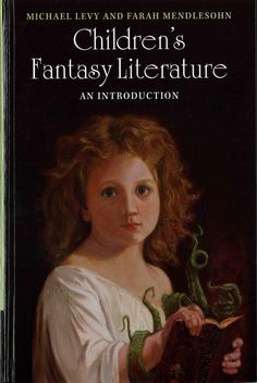 Children's Fantasy Literature: An Introduction