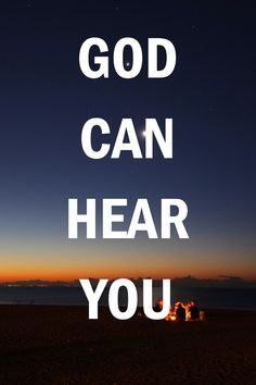 God can hear you #cdff #onlinedating #christianinspiration