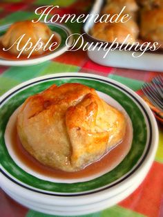 Homemade Apple Dumplings Apple Dumplings peeled and cored apples filled with cinnamon sugar mixture then wrapped in a buttery flaky pie crust and ladled with a warm syrup mixture of butter, sugar, and water.  They are perfectly cooked, and you are in heaven!