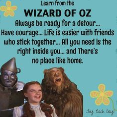 "Wizard of Oz Quotes | Learn from the Wizard of Oz"" quotes via www.Facebook.com/JoyEachDay"