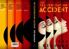 The Teleportation Accident, Ned Beauman
