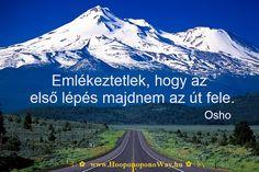 Osho idézete az első lépésről. A kép forrása: Ho'oponoponoway Magyarország