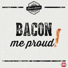 Bacon love.