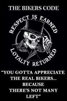 The Bikers Code!!!!