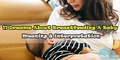 11 Dreams About Breastfeeding A Baby : Meaning & Interpretation Dream Meanings, Color Meanings, Breastfeeding Twins, Baby Carrying, Positive News, Dream Interpretation, New Journey, Twin Babies, Girls Dream
