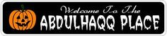 ABDULHAQQ PLACE Lastname Halloween Sign - Welcome to Scary Decor, Autumn, Aluminum - Welcome to Scary Decor, Autumn, Aluminum - 4 x 18 Inches by The Lizton Sign Shop. $12.99. 4 x 18 Inches. Predrillied for Hanging. Aluminum Brand New Sign. Rounded Corners. Great Gift Idea. ABDULHAQQ PLACE Lastname Halloween Sign - Welcome to Scary Decor, Autumn, Aluminum - Welcome to Scary Decor, Autumn, Aluminum 4 x 18 Inches - Aluminum personalized brand new sign for your Autumn and Ha...