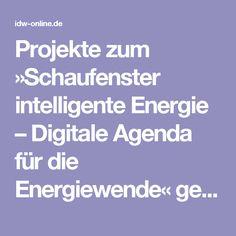 Projekte zum »Schaufenster intelligente Energie –  Digitale Agenda für die Energiewende« gestartet