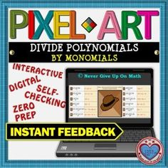 PIXEL ART: Divide Polynomials by Monomials DISTANCE LEARNING | TpT Interactive Activities, Math Activities, Teacher Resources, Math Stations, Math Centers, Math Skills, Math Lessons, 12th Maths, Secondary Teacher