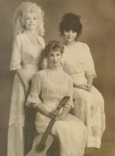 Dolly Parton, Emmylou Harris, and Linda Ronstadt